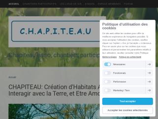 """Association CHAPITEAU: """"Création d'Habitats Alternatifs Pour Interagir avec la Terre et Etre Amour Universel"""". Gestion de chantiers participatifs, et de lieux de vie."""